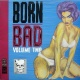 Born Bad, Volume Two.jpeg